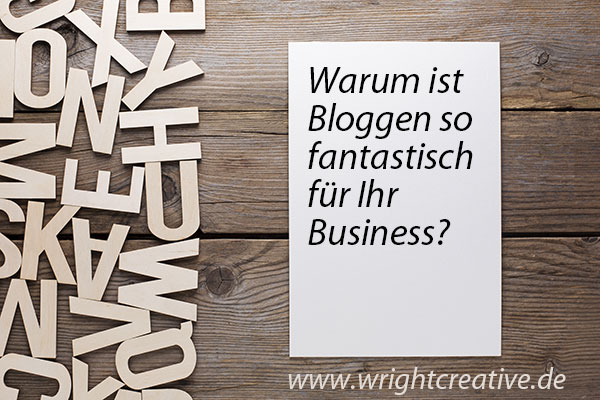 _warum-ist-bloggen-so-fantastisch-fuer-ihr-business